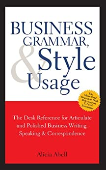 Business Grammar Style Amp Usage A Desk Reference For