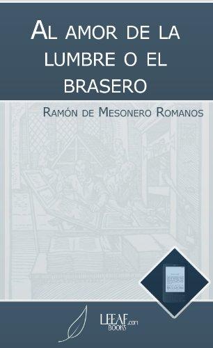 Al amor de la lumbre o el brasero por Ramón de Mesonero Romanos