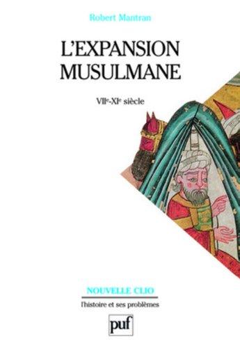 L'Expansion musulmane, VIIe-XIe siècles, 5e édition