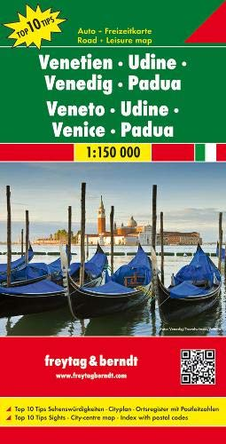 Venetien - Udine - Venedig - Padua, Autokarte 1:150.000, Top 10 Tips: Toeristische wegenkaart 1:150 000 (freytag & berndt Auto + Freizeitkarten)