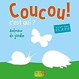 Telecharger Livres Coucou c est qui Le jardin (PDF,EPUB,MOBI) gratuits en Francaise