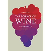 The Science of Wine – From Vine to Glass