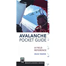 Avalanche Pocket Guide: A Field Reference