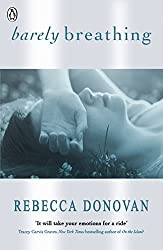 Barely Breathing (The Breathing Series #2): 2/3 by Rebecca Donovan (2013-02-28)