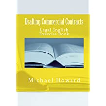 Drafting Commercial Contracts: Legal English Exercise Book (English Edition)