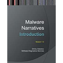 Malware Narratives: An Introduction by Dmitry Vostokov (2013-09-05)