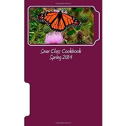 Snax Class Cookbook Spring 2014