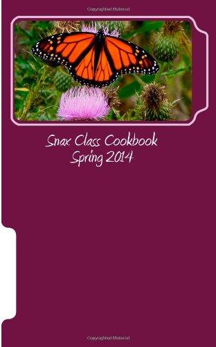 Snax Class Cookbook Spring 2014 41o2R 2BZuG 2BL
