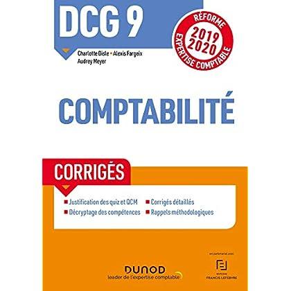 DCG 9 Comptabilité - Corrigés - Réforme 2019-2020: Réforme Expertise comptable 2019-2020