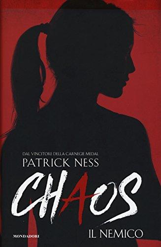 Il nemico. Chaos: 2