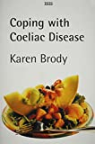 Coping with Coeliac Disease (Isis Nonfiction)