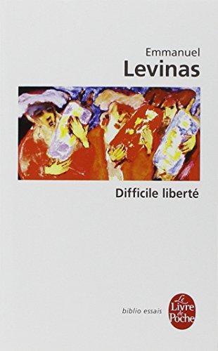 Difficile liberté par Emmanuel Lévinas