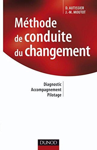 mthode-de-conduite-du-changement-2e-dition-diagnostic-accompagnement-pilotage-stratgies-et-management