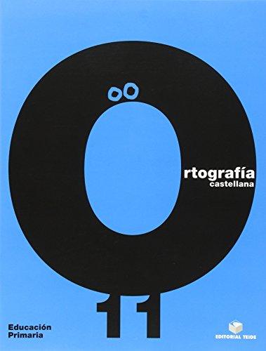 Ortografía Castellana. Cuaderno 11 - 9788430708765