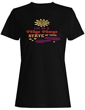 Estoy En Un Flip-Flop Estado De Ánimo camiseta de las mujeres k789f