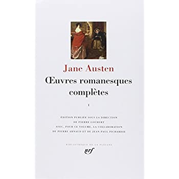 Jane Austen : Oeuvres romanesques complètes, tome 1