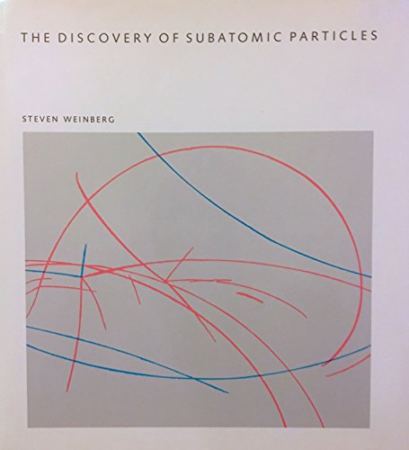 The Discovery of Subatomic Particles (Scientific American library)