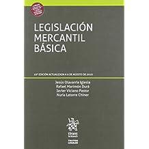 Legislación Mercantil Básica 19ª Edición 2019 (Textos Legales)