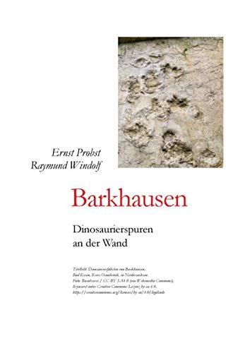 Barkhausen: Dinosaurierspuren an der Wand