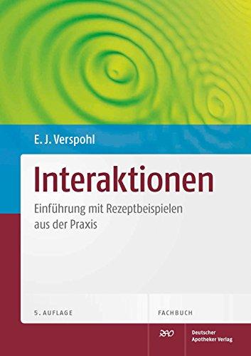 Interaktionen: Einführung mit Rezeptbeispielen aus der Praxis