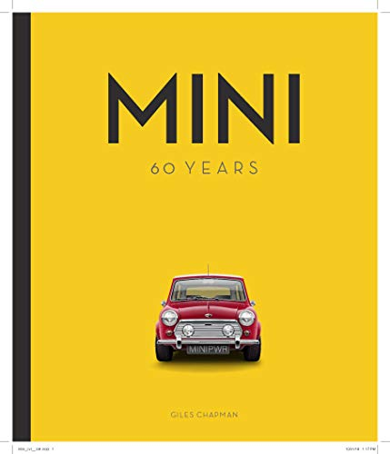 Mini: 60 Years por Giles Chapman