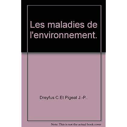 Les maladies de l'environnement.