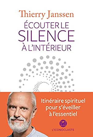 Ecouter le silence à l\'intérieur (IC.HORS COLLECT) (French Edition ...