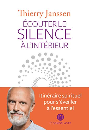 Ecouter le silence à l'intérieur (IC.HORS COLLECT)