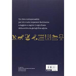 Come leggere i geroglifici egizi. Manuale per impa