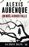 River Falls, tome 3 - Saison 1 : Un Noël à River Falls par Aubenque