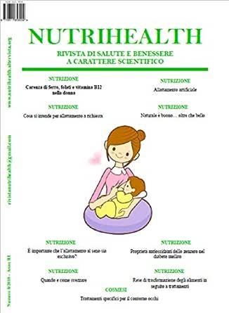 Nutrihealth Ottobre 2018 Nutrihealth Rivista Di Salute E Benessere Italian Edition Ebook Roberta Graziano Amazon In Kindle Store