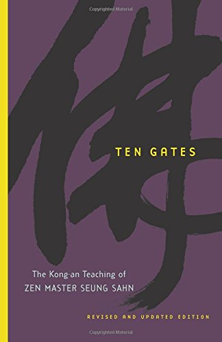 ten-gates-the-kong-an-teaching-of-zen-master-seung-sahn-the-kong-an-teachings-of-zen-master-seung-sa