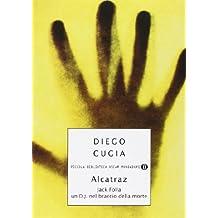 Jack Folla. Alcatraz. Un DJ nel braccio della morte