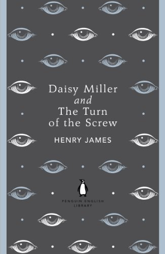 Daisy Miller and The Turn of the Screw (The Penguin English Library) (English Edition)