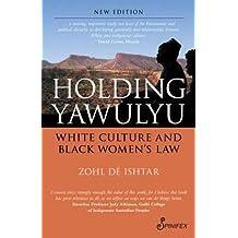 Holding Yawulyu: White Culture & Black Women's Law