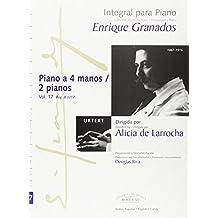 Integral para piano Enrique Granados: Piano a 4 manos / 2 Pianos: 17