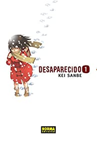 DESAPARECIDO 01 par Kei Sanbe