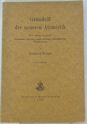 Grundriss der neueren Atomistik.