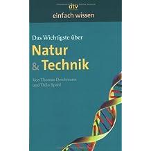 Das Wichtigste über Natur & Technik