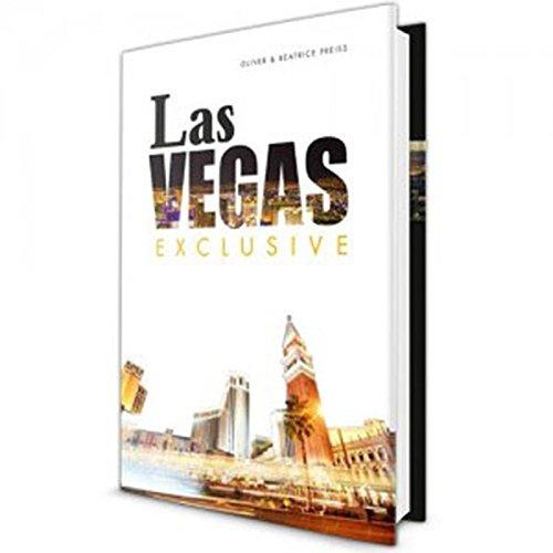 Preisvergleich Produktbild Las Vegas Exclusive: Traumurlaub am aufregendsten und unterhaltsamsten Ort der Welt