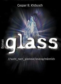 glass: //sucht_ nach_glashaar/analog/männlich