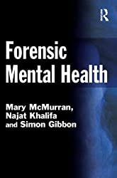 By Mary McMurran Forensic Mental Health (Criminal Justice Series) [Paperback]