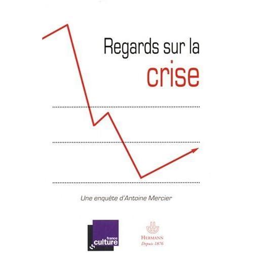 Regards sur la crise