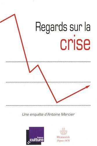 Regards sur la crise