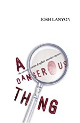 A Dangerous Thing by Josh Lanyon (2002-01-06)