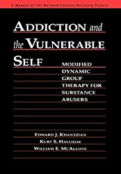 Addiction and the Vulnerable Self: Modified Dynamic Group Therapy for Substance Abusers