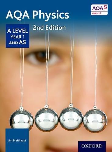 AQA Physics A Level Year 1 Student Book
