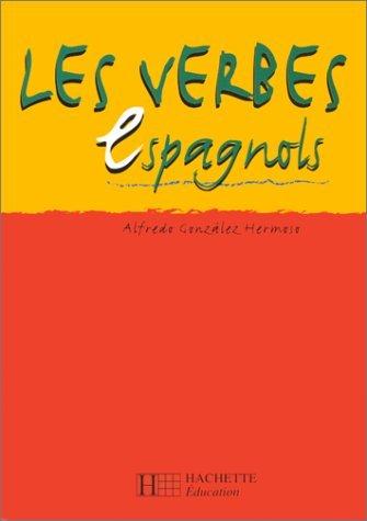 Les Verbes espagnols by Alfredo Gonzles Hermoso (2000-04-01)