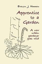 Apprentice to a Garden