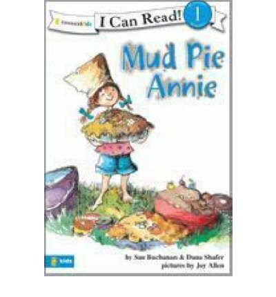 na Shafer ; Joy Allen ( Author ) [ Mud Pie Annie I Can Read Books: Level 1 By Feb-2008 Paperback ()